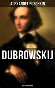 Dubrowskij (Vollständige Ausgabe)
