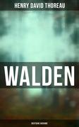 WALDEN - Vollständige deutsche Ausgabe