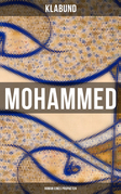 Mohammed: Roman eines Propheten