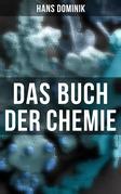 Das Buch der Chemie (Vollständige Ausgabe)