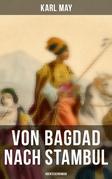 Von Bagdad nach Stambul: Abenteuerroman