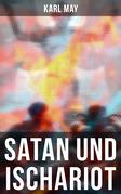 Satan und Ischariot (Komplette Ausgabe)