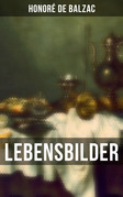 Lebensbilder (Vollständige Ausgabe)