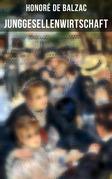 Junggesellenwirtschaft (Vollständige Ausgabe)