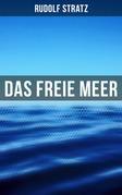 Das freie Meer (Vollständige Ausgabe)