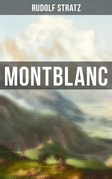 Montblanc (Vollständige Ausgabe)