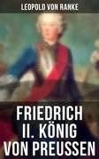 Friedrich II. König von Preußen