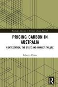 Pricing Carbon in Australia: Contestation, the State and Market Failure