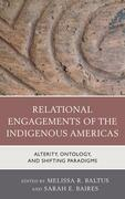 Relational Engagements of the Indigenous Americas