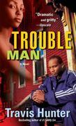 Trouble Man: A Novel