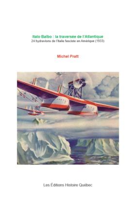 Italo Balbo : la traversée de l'Atlantique