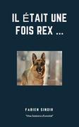 Il était une fois Rex