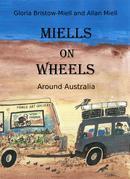 MIELLS ON WHEELS: Around Australia