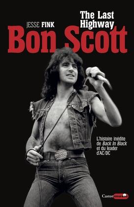 Bon Scott, The Last Highway