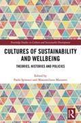 Cultures of Sustainability and Wellbeing: Theories, Histories and Policies