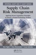 Supply Chain Risk Management: Applying Secure Acquisition Principles to Ensure a Trusted Technology Product