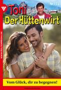 Toni der Hüttenwirt 172 - Heimatroman