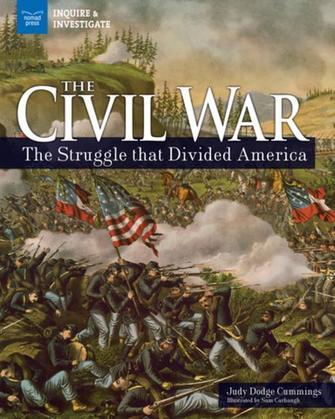 The Civil War: The Struggle that Divided America