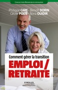 Comment grer la transition emploi / retraite