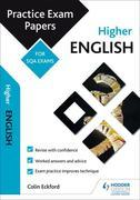Higher English: Practice Papers for SQA Exams
