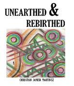 UNEARTHED & REBIRTHED