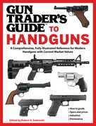 Gun Trader's Guide to Handguns: A Comprehensive, Fully Illustrated Reference for Modern Handguns with Current Market Values