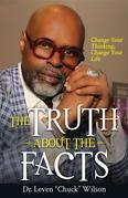 The Truth About the Facts