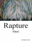 Rapture: When?
