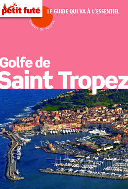 Golfe de Saint Tropez 2012 (avec cartes, photos + avis des lecteurs)