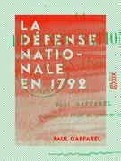 La Défense nationale en 1792