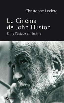 Le Cinéma de John Huston