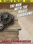 The Man with the Magic Eardrums