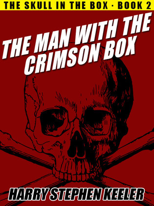 The Man with the Crimson Box