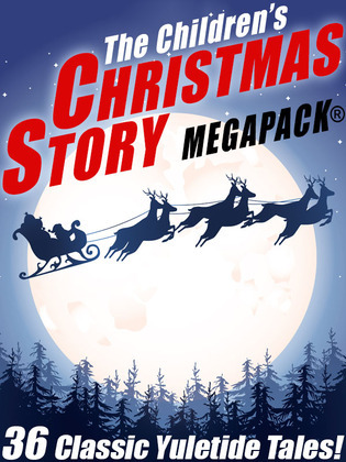 The Children's Christmas Story MEGAPACK®