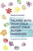 Talking with Your Child about Their Autism Diagnosis: A Guide for Parents