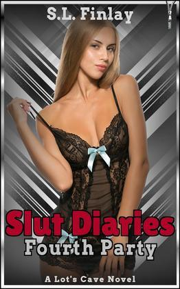 Slut Diaries: Fourth Party