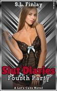 Slut Diaries: Fourth Party