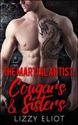 The Martial Artist: Cougars and Sisters