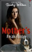 Mother's Awakening