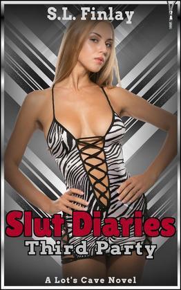 Slut Diaries: Third Party