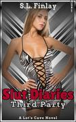 Slut Diaries: Third Party