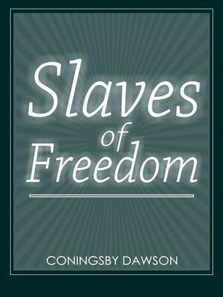 Slaves Of Freedom
