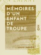 Mémoires d'un enfant de troupe - Épisodes de la guerre franco-allemande