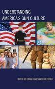 Understanding America's Gun Culture