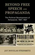 Beyond Free Speech and Propaganda