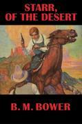 Starr, of the Desert: With linked Table of Contents
