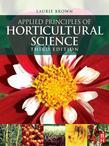 Applied Principles of Horticultural Science