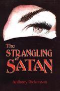The Strangling of Satan