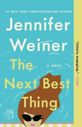 The Next Best Thing: A Novel