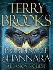 Paladins of Shannara: Allanon's Quest (Short Story)